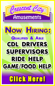 Crescent City Amusements is seeking General Help PLUS CDL drivers, electricians, and maintenance supervisors for the 2018 season!  Call Greg at (985) 960-3013 for more information.