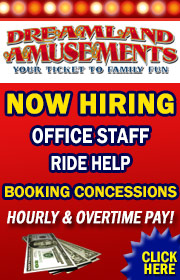 Dreamland Amusements - NOW HIRING FOR 2019 SEASON - RIDE FOREMEN WANTED