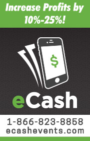 Increase profits by 10-25% using E-Cash!  E-Cash is a fully automated, cashless midway system.  Visit www.ECashEvents.com or call 866-823-8858