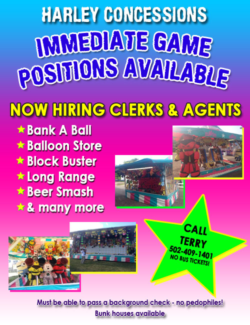 Harley Concessions is now hiring game help.  Click here to email!