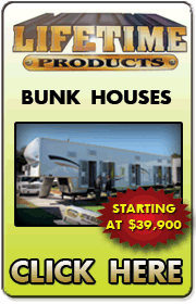 LIFETIME Products is building bunk houses for carnivals, concessionaires, entertainers and more with units starting at just $39,900.  Call 813-781-9182 for info.